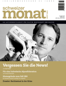 "<a href=""https://schweizermonat.ch/issue/ausgabe-984-maerz-2011/"" class="""">Ausgabe 984 - März 2011</a>"
