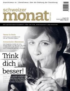 """<a href=""""https://schweizermonat.ch/issue/ausgabe-1032-dezember-2015/"""" class="""""""">Ausgabe 1032 - Dezember 2015</a>"""
