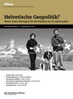 Helvetische Geopolitik?