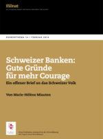 Cover der Ausgabe: Schweizer Banken: Gute Gründe für mehr Courage