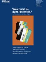 Cover der Ausgabe: Was nützt es  dem Patienten?