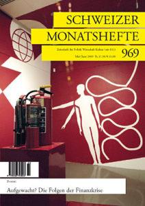 "<a href=""https://schweizermonat.ch/issue/ausgabe-969-mai-2009/"" class="""">Ausgabe 969 - Mai 2009</a>"
