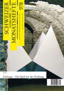 "<a href=""https://schweizermonat.ch/issue/ausgabe-978-juni-2010/"" class="""">Ausgabe 978 - Juni 2010</a>"