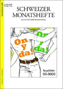 "<a href=""https://schweizermonat.ch/issue/ausgabe-927-august-2003/"" class="""">Ausgabe 927 - August 2003</a>"