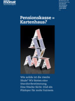Cover der Ausgabe: Pensionskasse = Kartenhaus?