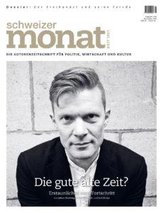 "<a href=""https://schweizermonat.ch/issue/ausgabe-1041-november-2016/"" class="""">Ausgabe 1041 - November 2016</a>"