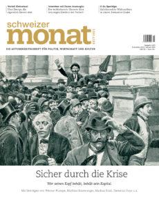 """<a href=""""https://schweizermonat.ch/issue/ausgabe-1072-dezember-2019/"""" class="""""""">Ausgabe 1072 - Dezember 2019</a>"""